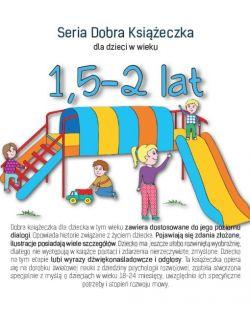 Seria Dobra Książeczka 1,5-2 lat