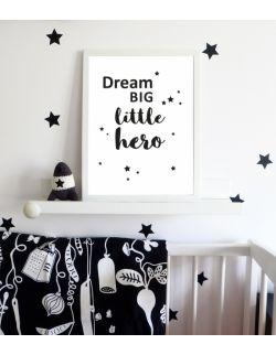 PLAKAT DREAM BIG LITTLE HERO biały