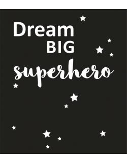 PLAKAT DREAM BIG SUPERHERO czarny