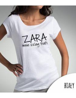 Koszulka damska ZARA mnie szlag trafi