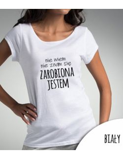 Koszulka damska ZAROBIONA JESTEM