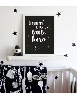 PLAKAT DREAM BIG LITTLE HERO czarnyy