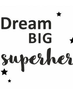 DREAM BIG SUPERHERO naklejka ścienna 70 x 60 cm